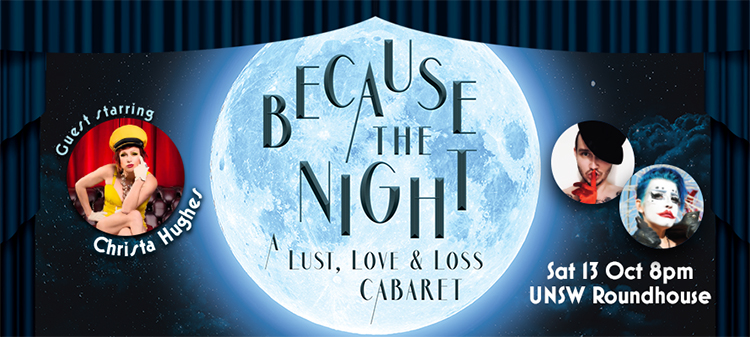 SGLC Because The Night | A Lust, Love & Loss Cabaret